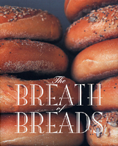 THE BREATH OF BREADS